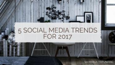5 Social Media Trends for 2017