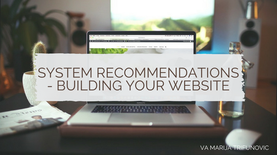 System Recommendations – Building Your Website