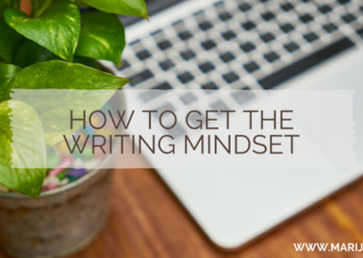 How to get the writing mindset